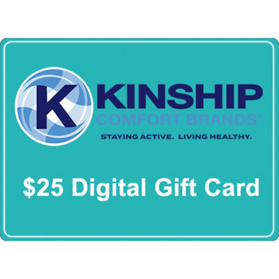 $25 Gift Card for use on Kinship Comfort Brands Products